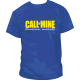 Camiseta Call of Mine