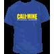 Camiseta Call of Mine