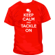 Camiseta Keep Calm Tacle On