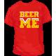 Camiseta Beer Me