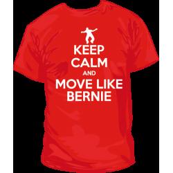 Camiseta Keep Calm and move like Bernie