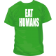 Camiseta Eat Humans