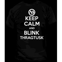 Camiseta Keep Calm and BlinkThragtusk