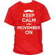 Keep Calm Movember On