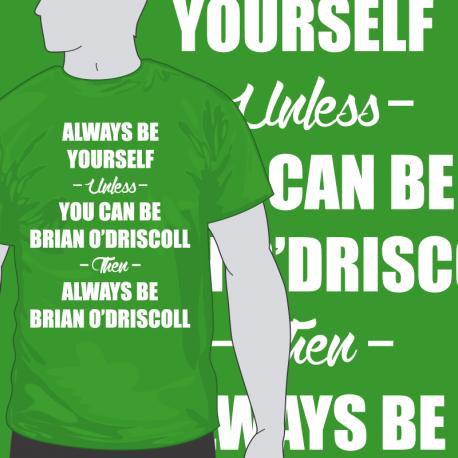 Be Brian O'Driscoll