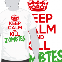 Keep Calm and Kill Zombies [Zalo]