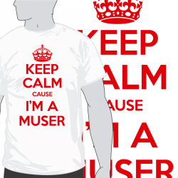 Keep Calm Muser