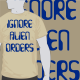 Ignore Alien Orders