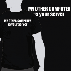 My Other Computer Is Your Server [8equalsD]