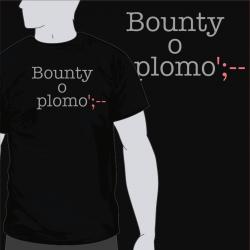 Bounty O Plomo [8equalsD]