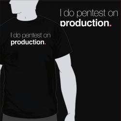 I Do Pentest On Prod [8equalsD]