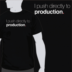 I Push Directly To Prod [8equalsD]