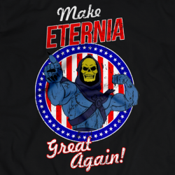 Make Eternia Great Again! [Mero]
