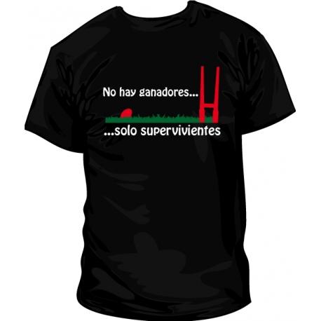 Camiseta no hay ganadores sino supervivientes