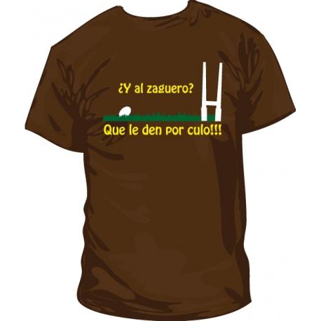 Camiseta zaguero que te jodan